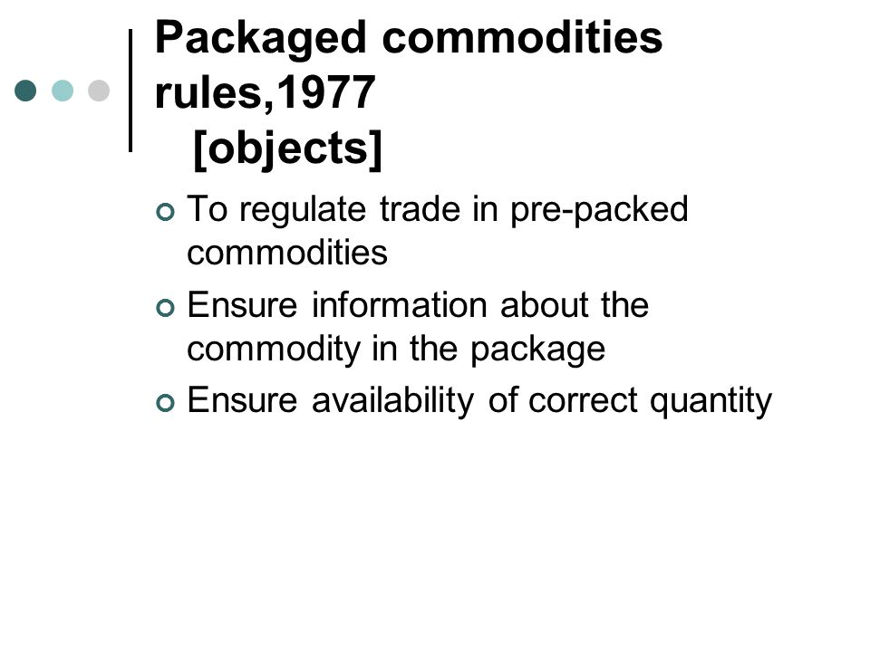 Packaged commodities rules,1977 [objects]